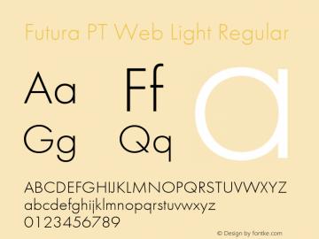 Futura PT Web Light Regular Version 1.001W Font Sample