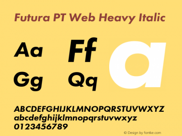 Futura PT Web Heavy Italic Version 1.002W Font Sample