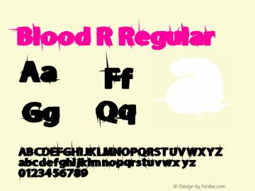 Blood R Regular Version 1.00 July 27, 2014, initial release Font Sample