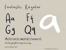 Fantastic Regular Version 1.000;PS 001.000;hotconv 1.0.88;makeotf.lib2.5.64775 Font Sample