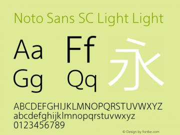 Noto Sans SC Light Light Version 0.00 May 4, 2016 Font Sample