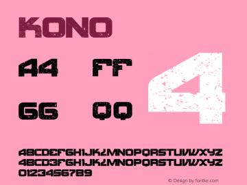 Kono ☞ 1.000;com.myfonts.thinkdust.kono.regular.wfkit2.3BtK Font Sample
