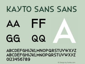 Kayto Sans Sans Version 1.000 http://majestype.com Font Sample