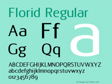 Florid Regular Version 1.00 March 10, 2017 Font Sample