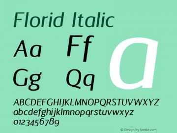Florid Italic Version 1.00 March 10, 2017 Font Sample