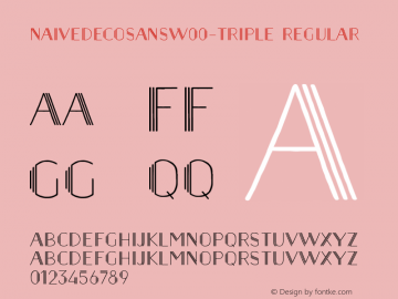 NaiveDecoSansW00-Triple Regular Version 1.00 Font Sample