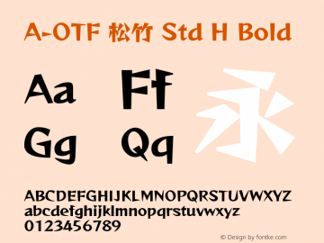 A-OTF 松竹 Std H Bold Version 1.001;PS 1;Core 1.0.38;makeotf.lib1.6.6565 Font Sample