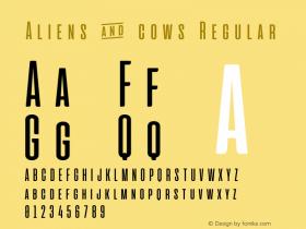 Aliens & cows Regular Version 2.011 Font Sample