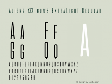 Aliens & cows ExtraLight Regular Version 2.011 Font Sample