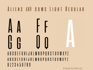Aliens & cows Light Regular Version 2.011 Font Sample