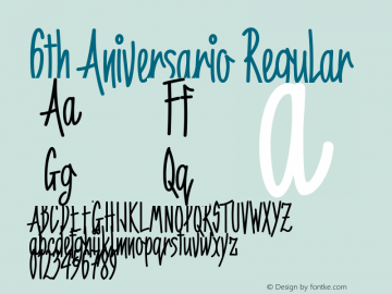 6th Aniversario Regular Version Pro 1.492 Font Sample