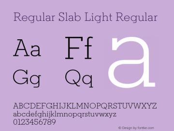 Regular Slab Light Regular Version 1.0; ttfautohint (v1.4) Font Sample