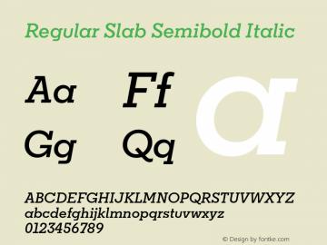 Regular Slab Semibold Italic Version 1.0; ttfautohint (v1.4) Font Sample
