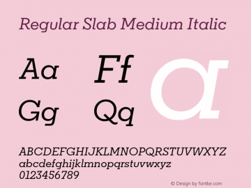 Regular Slab Medium Italic Version 1.0; ttfautohint (v1.4) Font Sample