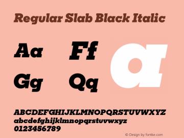Regular Slab Black Italic Version 1.0; ttfautohint (v1.4) Font Sample