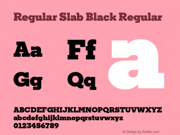 Regular Slab Black Regular Version 1.0; ttfautohint (v1.4) Font Sample