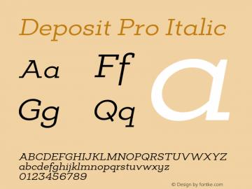 Deposit Pro Italic Version 1.000 Font Sample