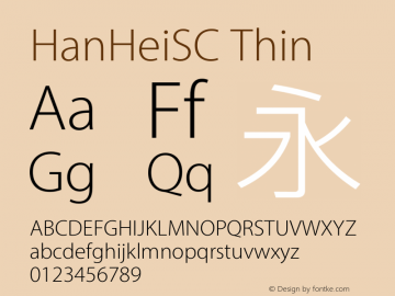 HanHeiSC Thin Version 10.11d16e14 Font Sample