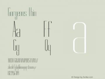 Gorgeous Thin Version 1.000 Font Sample
