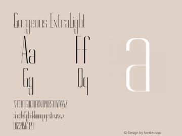 Gorgeous ExtraLight Version 1.000 Font Sample