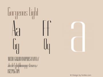 Gorgeous Light Version 1.000 Font Sample
