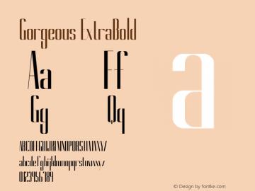 Gorgeous ExtraBold Version 1.000 Font Sample
