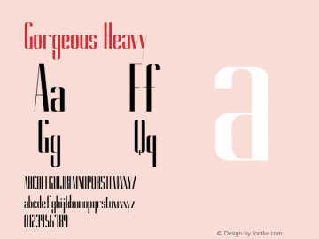 Gorgeous Heavy Version 1.000 Font Sample