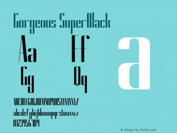 Gorgeous SuperBlack Version 1.000 Font Sample