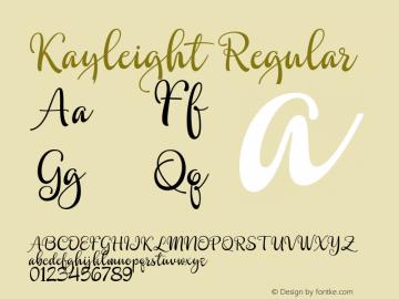 Kayleight Regular Version 1.000 Font Sample