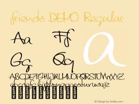 friends DEMO Regular Version 1.000;PS 001.000;hotconv 1.0.88;makeotf.lib2.5.64775 Font Sample