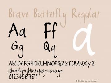 Brave Butterfly Regular Version 1.000 Font Sample