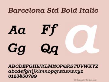 Barcelona Std Bold Italic Version 1.000 Font Sample
