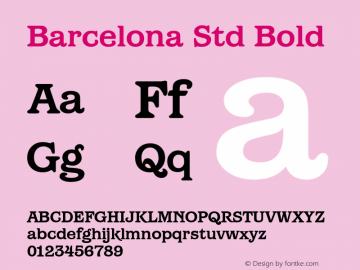 Barcelona Std Bold Version 1.000 Font Sample