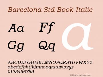 Barcelona Std Book Italic Version 1.000 Font Sample