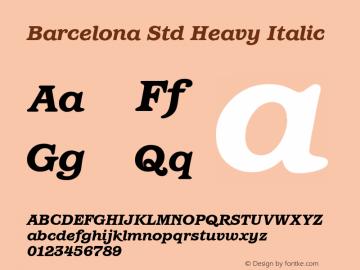 Barcelona Std Heavy Italic Version 1.000 Font Sample