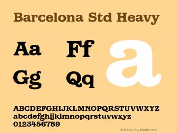 Barcelona Std Heavy Version 1.000 Font Sample