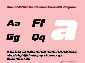 BullishW00-BoldLowerCaseObl Regular Version 1.00 Font Sample