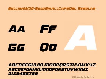 BullishW00-BoldSmallCapsObl Regular Version 1.00 Font Sample