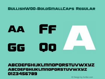 BullishW00-BoldSmallCaps Regular Version 1.00 Font Sample