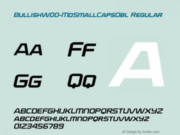 BullishW00-MdSmallCapsObl Regular Version 1.00 Font Sample
