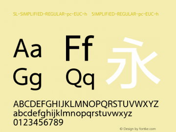 SL-SIMPLIFIED-REGULAR-pc-EUC-h SIMPLIFIED-REGULAR-pc-EUC-h Version 1.0图片样张