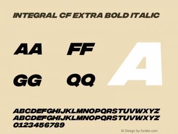 Integral CF Extra Bold Italic Version 1.100 Font Sample