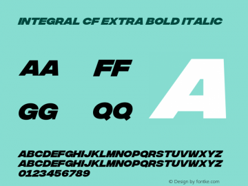 Integral CF Extra Bold Italic Version 1.100;PS 001.100;hotconv 1.0.88;makeotf.lib2.5.64775 Font Sample