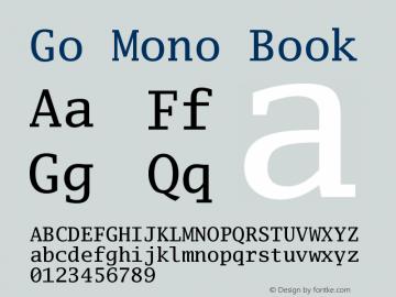Go Mono Book Version 2.008; ttfautohint ( Font Sample