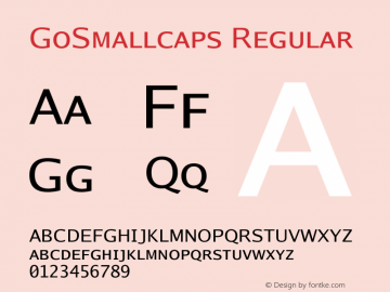 GoSmallcaps Regular Version 2.008; ttfautohint (v1.6) Font Sample