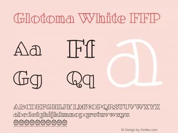 Glotona White FFP Version 1.235 Font Sample