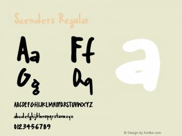 Scenders Regular Version 1.000;PS 001.000;hotconv 1.0.70;makeotf.lib2.5.58329 Font Sample