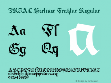 TRIAL Berliner Fraktur Regular Version 1.030;PS 001.030;hotconv 1.0.70;makeotf.lib2.5.58329 Font Sample