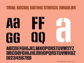 TRIAL Social Gothic Stencil Regular Version 2.34 Font Sample