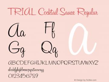 TRIAL Cocktail Sauce Regular Version 1.000 Font Sample
